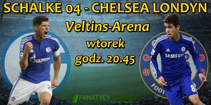 Schalke 04 podejmie Chelsea. :)
