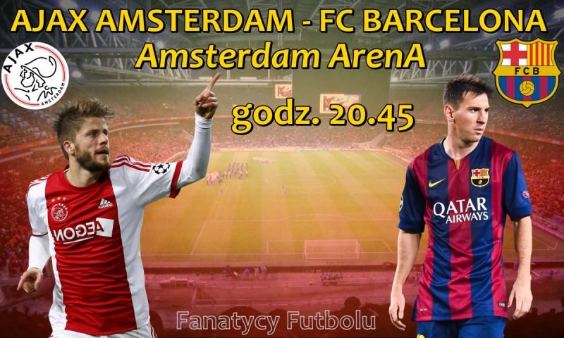 Barcelona rusza na podbój Amsterdamu i rewanż za poprzedni rok!